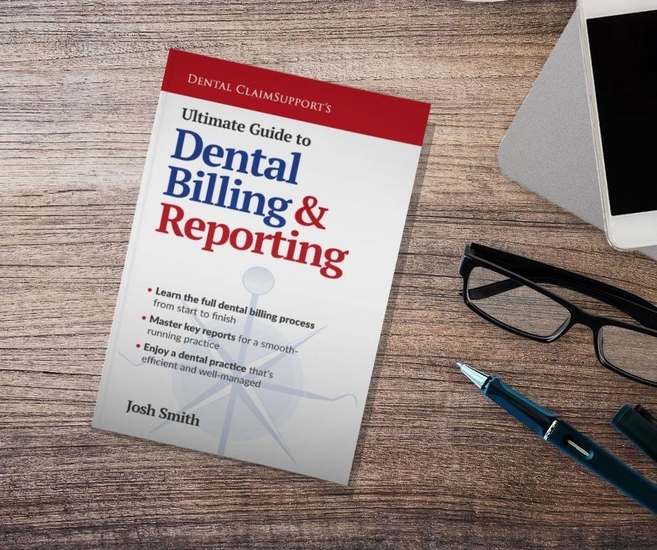 ultimate guide to dental billing & reporting book SM