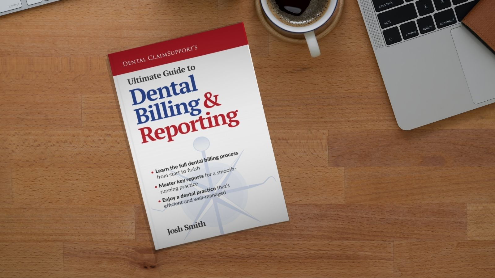 New book empowers dental teams to increase income from the insurance billing process